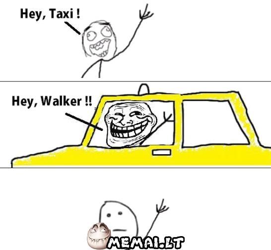 Hey, taxi